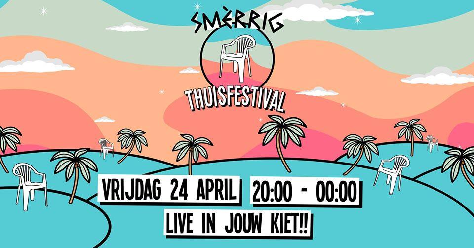 SMÈRRIG Thuisfestival